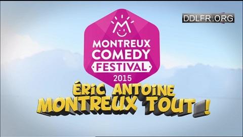 Montreux Comedy Festival 2015 Eric Antoine Montreux tout! HDTV