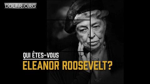Qui êtes-vous Eleanor Roosevelt arte