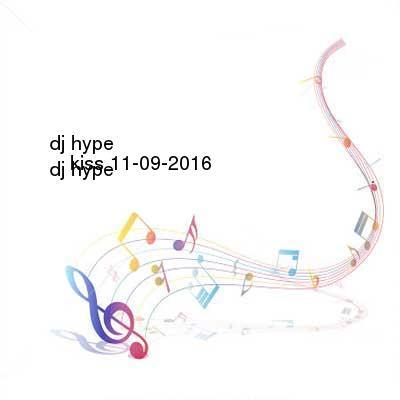 SceneHdtv Download Links for DJ_Hype-Kiss-DAB-11-09-2016-z0ne