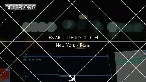 Les aiguilleurs du ciel New York Paris