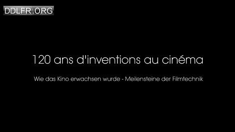 120 ans d'inventions au cinéma