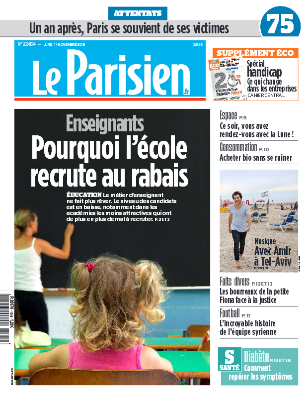 Le Parisien + Journal de Paris du Lundi 14 Novembre 2016