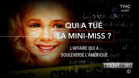 Qui a tué la mini-miss L'affaire qui a bouleversé l'Amérique