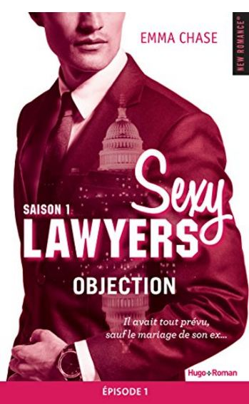 télécharger Sexy Lawyers Saison 1 Episode 1 Objection de Emma Chase 2016