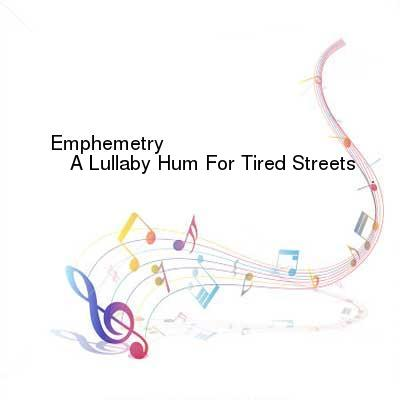 HDTV-X264 Download Links for Emphemetry-A_Lullaby_Hum_For_Tired_Streets-2011-NJS