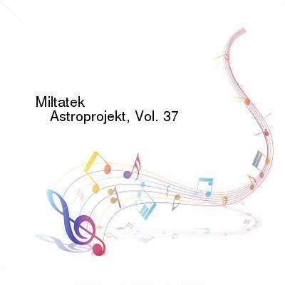HDTV-X264 Download Links for Miltatek-Astroprojekt_Vol_37-ASTROPROJEKT37-WEB-2016-PITY