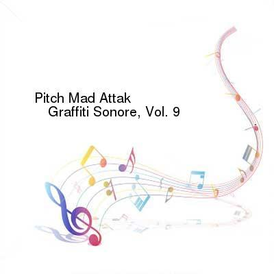 HDTV-X264 Download Links for Pitch_Mad_Attak-Graffiti_Sonore_Vol_9-GS009D-WEB-2016-PITY