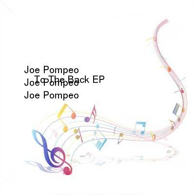 HDTV-X264 Download Links for Joe_Pompeo_-_To_The_Back_EP-WEB-2016-iDC