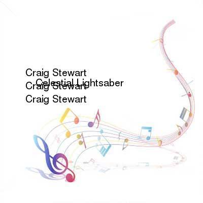 HDTV-X264 Download Links for Craig_Stewart_-_Celestial_Lightsaber-WEB-2016-iDC
