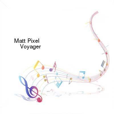 HDTV-X264 Download Links for Matt_Pixel-Voyager-WEB-2016-PITY