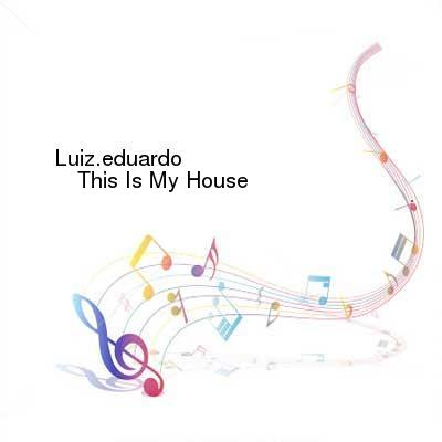 HDTV-X264 Download Links for Luizeduardo-This_Is_My_House-WEB-2016-ENSLAVE