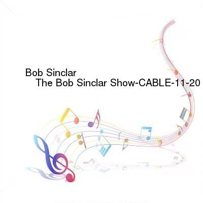 HDTV-X264 Download Links for Bob_Sinclar_-_The_Bob_Sinclar_Show-CABLE-11-20-2016-TALiON