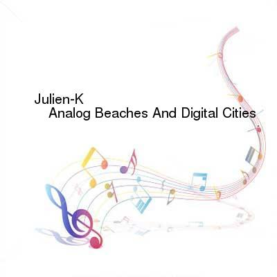 HDTV-X264 Download Links for Julien-K-California_Noir-Chapter_One_Analog_Beaches_And_Digital_Cities-WEB-2015-ENTiTLED