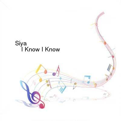 HDTV-X264 Download Links for Siya-I_Know_I_Know-Single-WEB-2016-ENRAGED