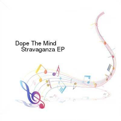 HDTV-X264 Download Links for Dope_The_Mind-Stravaganza_EP-WEB-2016-BPM