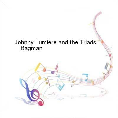 HDTV-X264 Download Links for Johnny_Lumiere_and_the_Triads-Bagman-WEB-2016-BPM