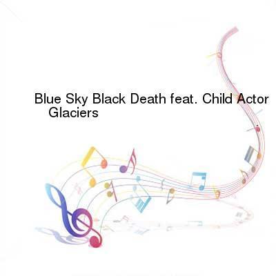 HDTV-X264 Download Links for Blue_Sky_Black_Death-Glaciers-EP-WEB-2013-ENRAGED_iNT