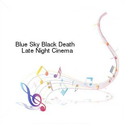 HDTV-X264 Download Links for Blue_Sky_Black_Death-Late_Night_Cinema-WEB-2008-ENRAGED_iNT