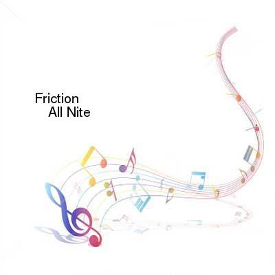 HDTV-X264 Download Links for Friction-All_Nite-ELA003-WEB-2016-PITY