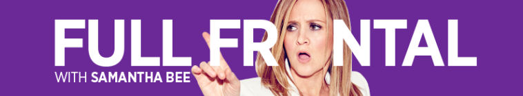 HDTV-X264 Download Links for Full Frontal With Samantha Bee S01E30 AAC MP4-Mobile