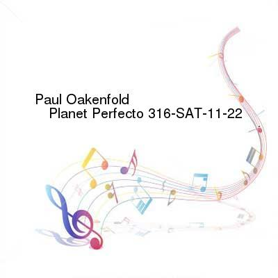 HDTV-X264 Download Links for Paul_Oakenfold_-_Planet_Perfecto_316-SAT-11-22-2016-TALiON