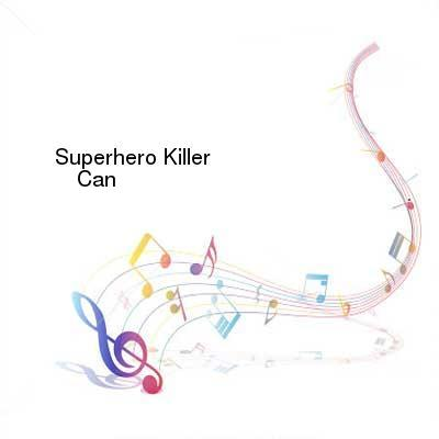HDTV-X264 Download Links for Superhero_Killer-Cant_Live_Without-Single-WEB-2014-ENRAGED