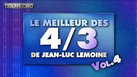 Le meilleur des 4/3 de Jean-Luc Lemoine volume 4