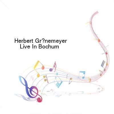HDTV-X264 Download Links for Herbert_Groenemeyer-Live_In_Bochum-2CD-DE-2016-VOiCE