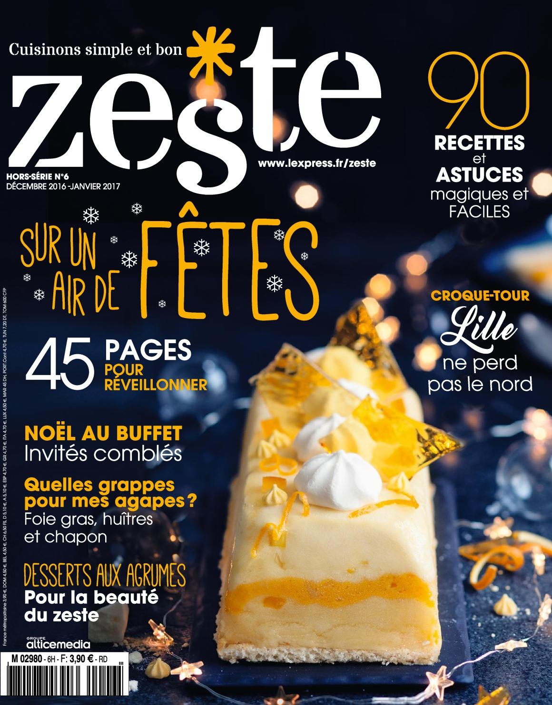 Zeste Hors-Série N°6 - Décembre 2016/Janvier 2017