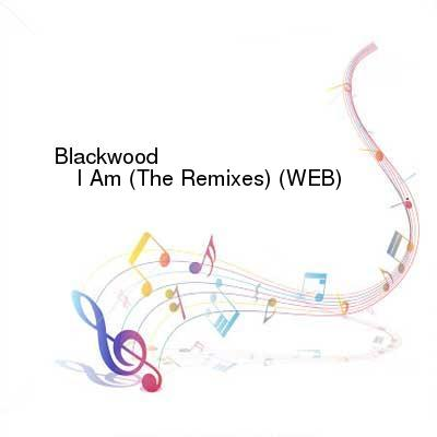 HDTV-X264 Download Links for Blackwood_-_I_Am__The_Remixes-WEB-1997-iDC