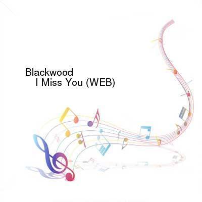HDTV-X264 Download Links for Blackwood_-_I_Miss_You-WEB-1998-iDC