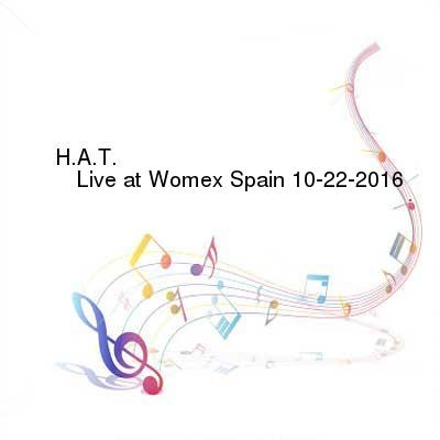 HDTV-X264 Download Links for H.A.T.-Live_at_Womex_Spain-SAT-10-22-2016-PTC