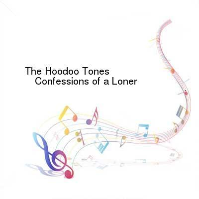 HDTV-X264 Download Links for The_Hoodoo_Tones-Confessions_of_a_Loner-WEB-2016-ENTiTLED
