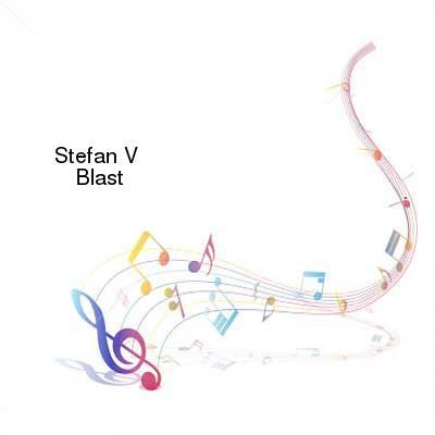 HDTV-X264 Download Links for Stefan_V-Blast-WEB-2016-PITY