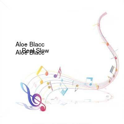 HDTV-X264 Download Links for Aloe_Blacc-Real_Slow-WEB-2016-SPANK