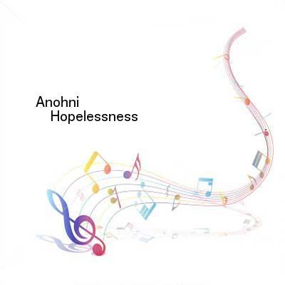 HDTV-X264 Download Links for Anohni-Hopelessness-CD-FLAC-2016-mwndX