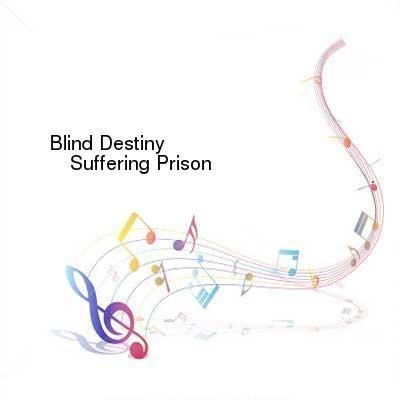 HDTV-X264 Download Links for Blind_Destiny-Suffering_Prison-WEB-2016-ENTiTLED