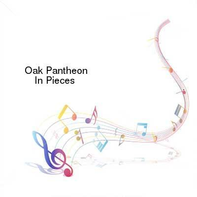 HDTV-X264 Download Links for Oak_Pantheon-In_Pieces-WEB-2016-ENTiTLED