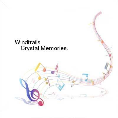 HDTV-X264 Download Links for Windtrails-Crystal_Memories-WEB-2016-ENTiTLED