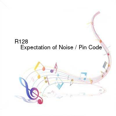 HDTV-X264 Download Links for R128-Expectation_Of_Noise__Pin_Code-SCHED094-WEB-2016-PITY