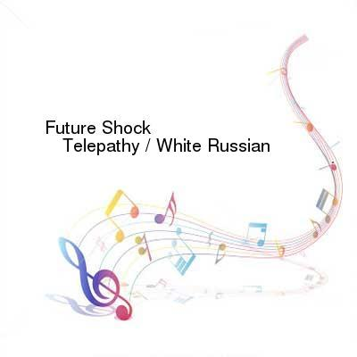 HDTV-X264 Download Links for Future_Shock-Telepathy__White_Russian-WEB-2016-PITY