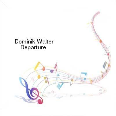 HDTV-X264 Download Links for Dominik_Walter-Departure-WEB-2016-PITY