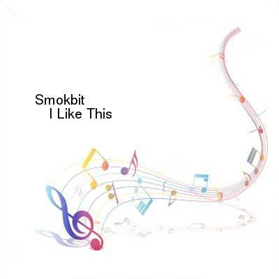 HDTV-X264 Download Links for Smokbit-I_Like_This-ZVK012-WEB-2016-PITY