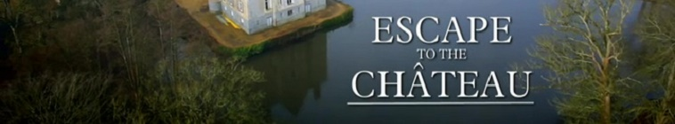 HDTV-X264 Download Links for Escape To The Chateau S02E01 720p HDTV x264-C4TV