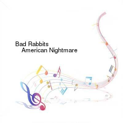 HDTV-X264 Download Links for Bad_Rabbits-American_Nightmare-WEB-2016-ENTiTLED