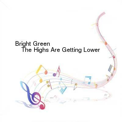 HDTV-X264 Download Links for Bright_Green-The_Highs_Are_Getting_Lower-WEB-2016-ENTiTLED