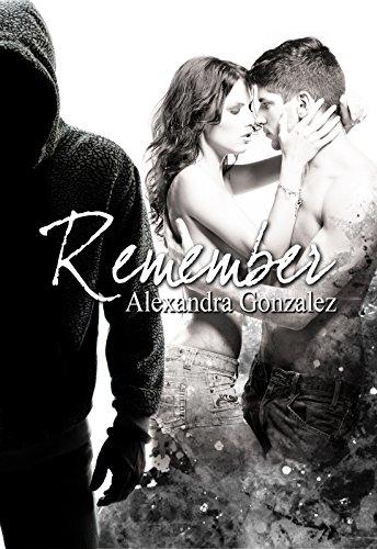 Remember Tome 1 - Alexandra Gonzalez 2015