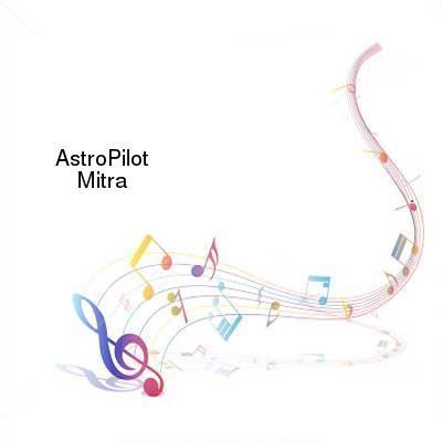 HDTV-X264 Download Links for AstroPilot_-_Mitra-WEB-2010-gEm