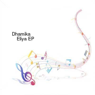 HDTV-X264 Download Links for Dhamika_-_Eliya_EP-WEB-2016-gEm
