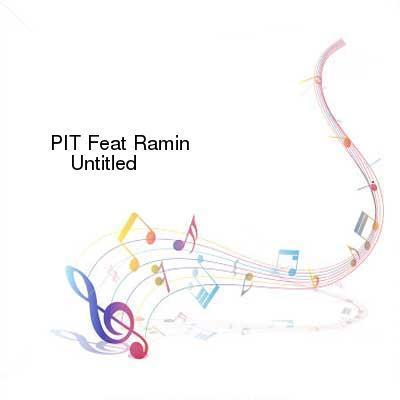 HDTV-X264 Download Links for PIT_Feat_Ramin_-_Untitled-VLS-1992-gEm